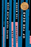 Drive Your Plow Over the Bones of the Dead: A Novel, Tokarczuk, Olga