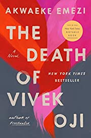 The Death of Vivek Oji: A Novel af Akwaeke…