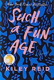 Such a Fun Age av Kiley Reid