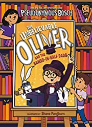 The Unbelievable Oliver and the…