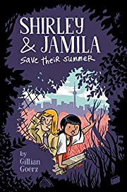 Shirley and Jamila Save Their Summer…