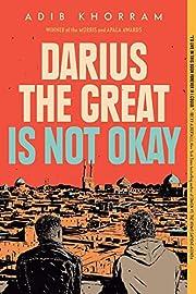 Darius the Great Is Not Okay av Adib Khorram