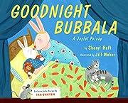 Goodnight Bubbala por Sheryl Haft