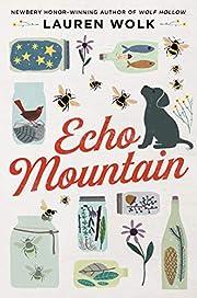 Echo Mountain av Lauren Wolk