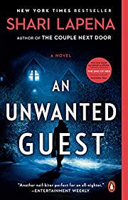 An Unwanted Guest: A Novel by Shari Lapena