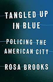 Tangled Up in Blue: Policing the American…