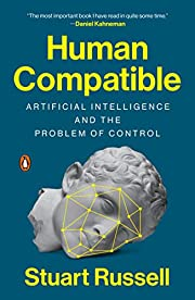 Human Compatible: Artificial Intelligence…