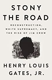 Stony the Road: Reconstruction, White…