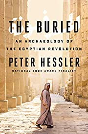 The Buried : an archaeology of the Egyptian…