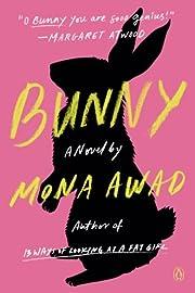 Bunny de Mona Awad