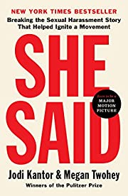 She Said: Breaking the Sexual Harassment…