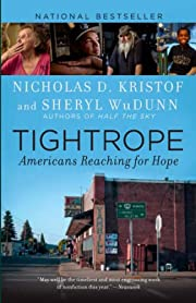 Tightrope: Americans Reaching for Hope by…