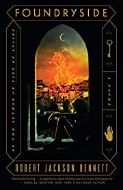 Foundryside: A Novel (The Founders Trilogy)…