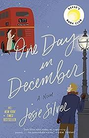 One Day in December: A Novel af Josie Silver