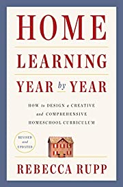 Home Learning Year by Year, Revised and…
