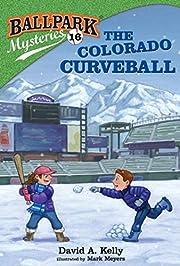 Ballpark Mysteries #16: The Colorado…
