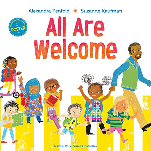 All Are Welcome by Alexandra Penfold and Suzanne Kaufman