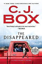 The Disappeared (A Joe Pickett Novel) af C.…