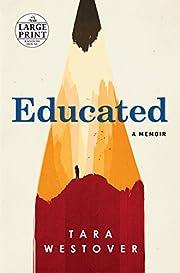 Educated: A Memoir (Random House Large…