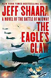 The Eagle's Claw: A Novel of the Battle of…