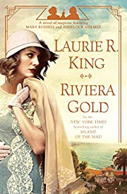 Riviera Gold: A novel of suspense featuring…