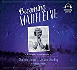 Becoming Madeleine : a biography of the author of A wrinkle in time by her granddaughters / Charlotte Jones Voiklis and Léna Roy