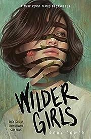 Wilder Girls de Rory Power