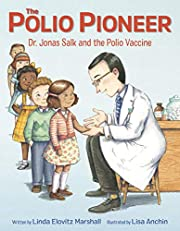 The Polio Pioneer af Linda Elovitz Marshall