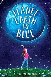 Planet Earth Is Blue av Nicole Panteleakos
