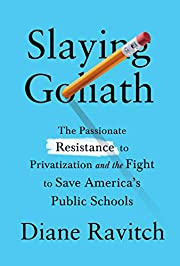 Slaying Goliath: The Passionate Resistance…