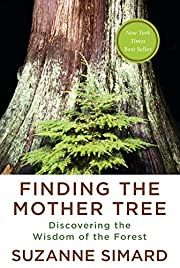 Finding the Mother Tree: Discovering the…