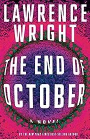 The End of October: A novel par Lawrence…