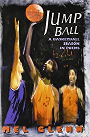 Jump Ball: A Basketball Season in Poems de…