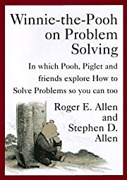 Winnie-the-Pooh on Problem Solving: In Which…