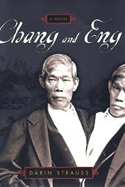 Chang and Eng: A Novel av Darin Strauss