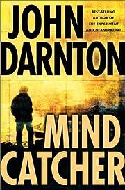 Mind catcher de John Darnton