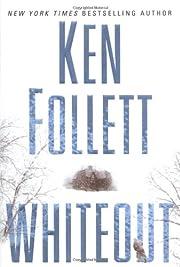Whiteout – tekijä: Ken Follett