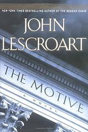 The Motive (Dismas Hardy, Book 10) de John…