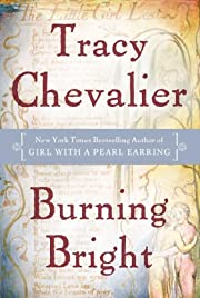 Burning Bright af Tracy Chevalier