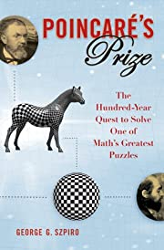 Poincare's Prize: The Hundred-Year Quest to…