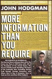 More Information Than You Require de John…