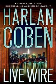 Live Wire (Myron Bolitar) por Harlan Coben