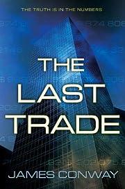 The Last Trade de James Conway