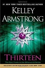 Thirteen (Women of the Otherworld) de Kelley…