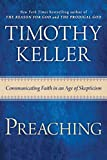 Preaching: Communicating Faith in an Age of Skepticism book cover