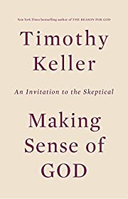 Making Sense of God: An Invitation to the…