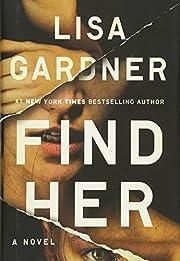 Find Her (Detective D. D. Warren) af Lisa…