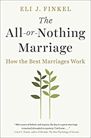 The All-or-Nothing Marriage: How the Best…