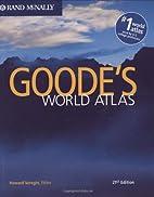 Rand McNally Goode's World Atlas by J. Paul…