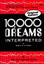10,000 Dreams Interpreted or What's in a Dream - Gustavus Hindman Miller